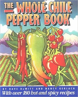 The Whole Chile Pepper Book
